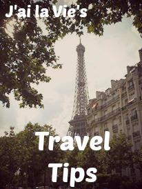 Travel Tips | J'ai la vie